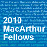 "MacArthur Foundation Awards ""Genius Grants"""