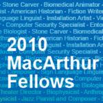 "MacArthur Foundation Awards ""Genius Grants"""