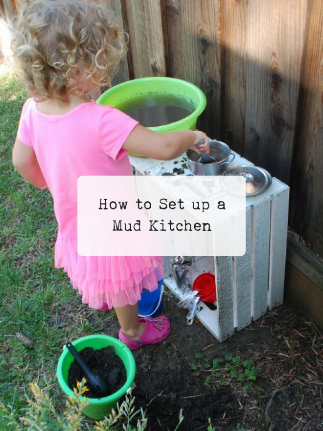 How to Set Up a Mud Pie Kitchen