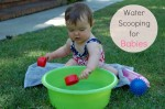 Water Scooping for Babies