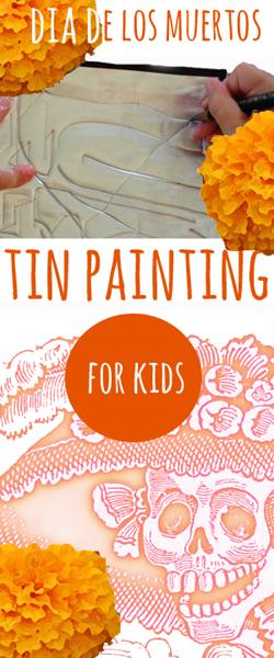 El dia de los muertos Tin Painting, Tinkerlab.com