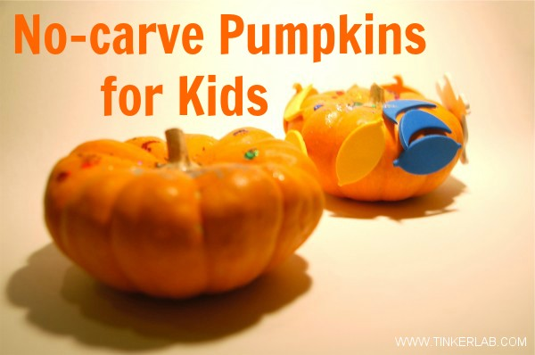 Halloween Ideas No Carve Pumpkin Decorating Tinkerlab