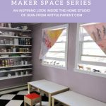 Tinkering Spaces: Jean Van't Hul of The Artful Parent
