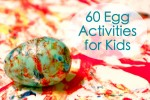 60 Egg Activities for Kids