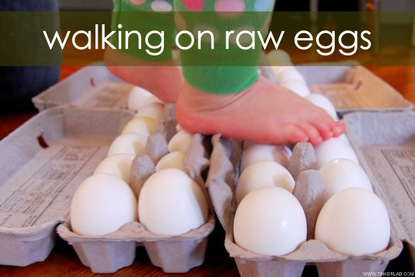 walking on raw eggs