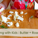 Cooking with Kids: Butter and Rosemary
