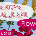 Coming Soon: Flower Creative Challenge