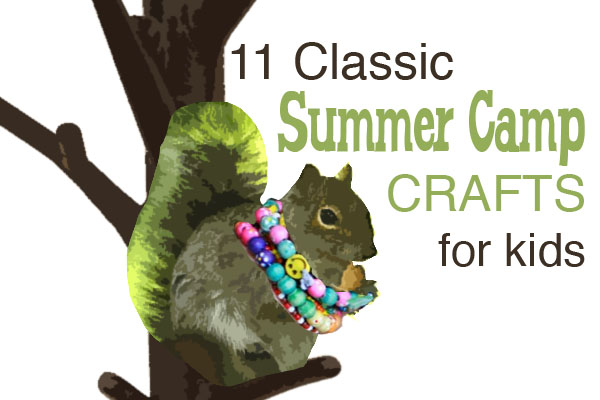 11 Classic Summer Crafts That Youll Remember From Your Own Childhood