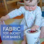 DIY Baby Fabric Bucket Toy