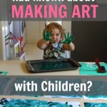 What do you with you had known about making art with children