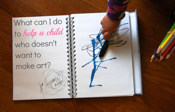What can I do to help a child who doesn't want to make art? from Tinkerlab.com