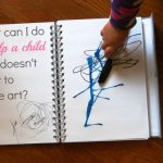 What can I do to help a child who doesn't want to make art?
