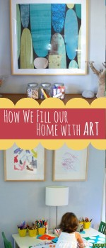 How We Fill Our Home With Art {Part One}