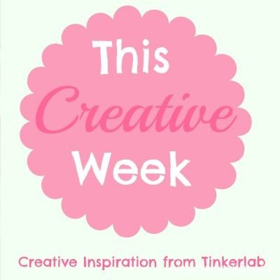 This creative week. A week of inspiration from Tinkerlab.