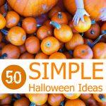 50 Simple Halloween Ideas for Kids