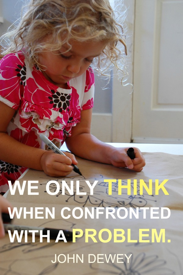 we only think when confronted with a problem :: tinkerlab.com