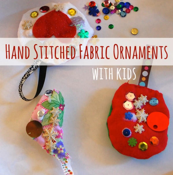 Kids Crafts Ideas: Hand stitched fabric ornament with Kids