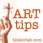Art tips Series | Tinkerlab