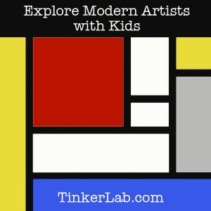 Explore Modern Artists with Kids : series of projects on Tinkerlab