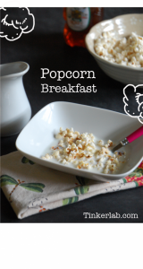 How to make breakfast popcorn. via Tinkerlab
