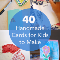 40 Handmade Cards for Kids to Make | TinkerLab