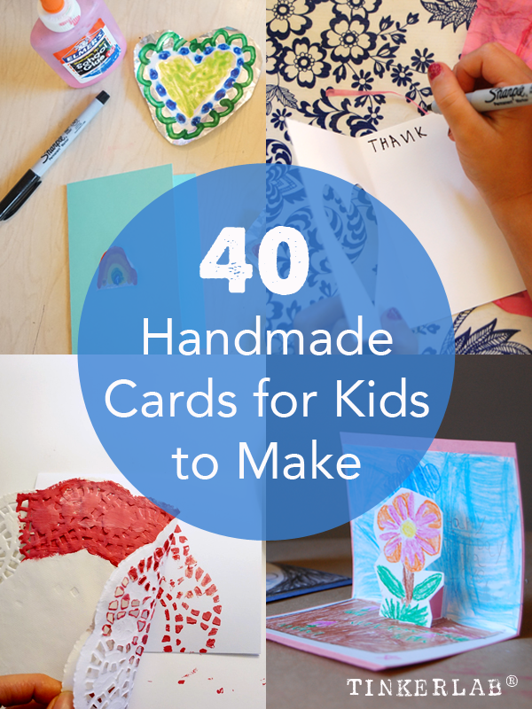 Homemade cards for kids to make 40 handmade cards for kids to make tinkerlab bookmarktalkfo Images