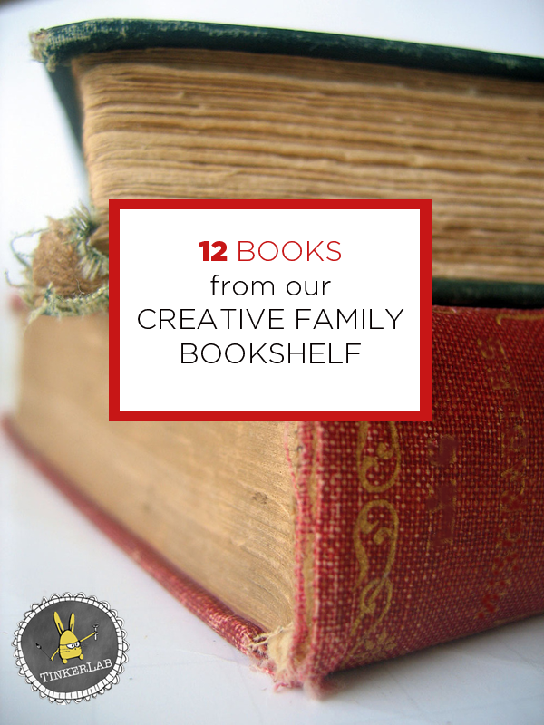 12  creative books to inspire a creative new year | TinkerLab