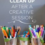 Tips on How to Clean Up After a Creative Session with Kids