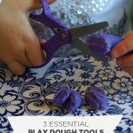 3 Essential Play Dough Tools (that you may already have)