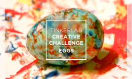 TinkerLab Creative Challenge - Eggs - April 2014