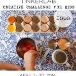 TinkerLab's Creative Challenge for Kids | The EGG Challenge