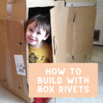 How to Build with Box Rivets