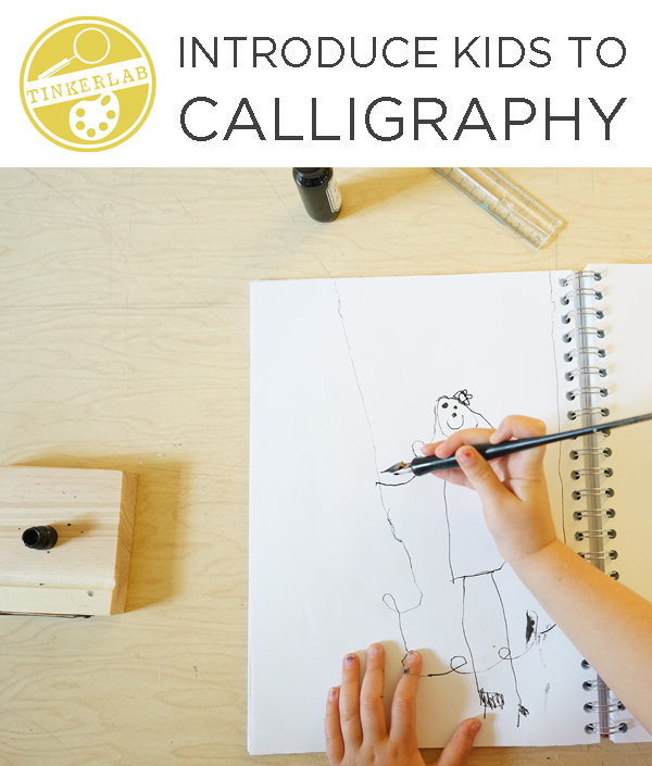 Introduce Kids To Calligraphy Tinkerlab