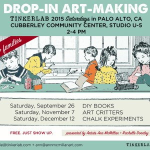 TinkerLab Saturdays at Cubberley Community Center, Palo Alto