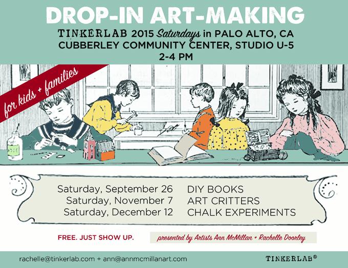 TinkerLab Saturdays at Cubberley Community Center, Palo Alto