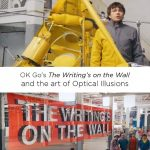 OK Go's The Writing's on the Wall and Optical Illusions