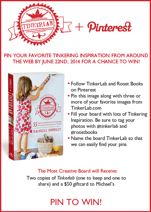 Join the Pin to Win Contest on Tinkerlab.com for a chance to win books and a Michael's Gift Certificate | TinkerLab.com