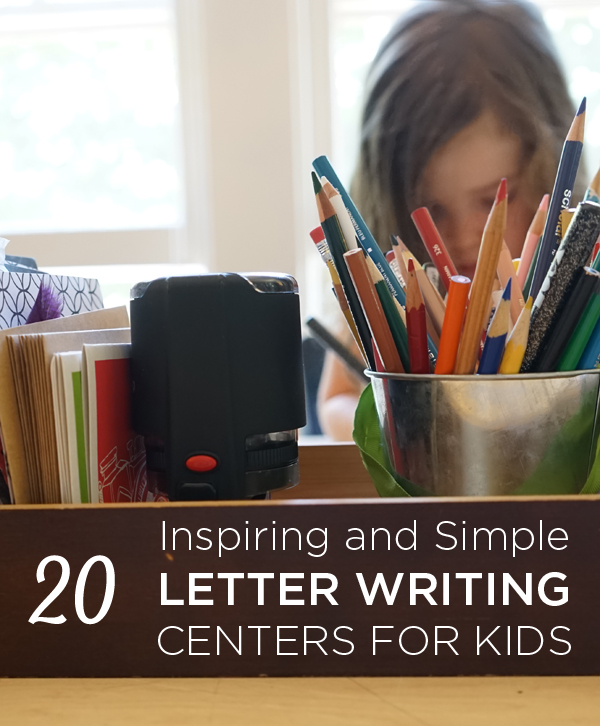 Amazing and Simple Letter Writing Centers for Kids | TinkerLab.com