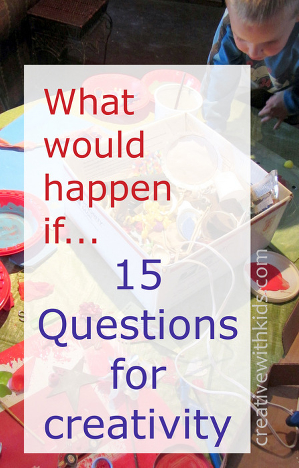 Questions that encourage experimentation and curiosity | TinkerLab.com