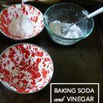 Fun Science Experiments: Vinegar and Baking Soda
