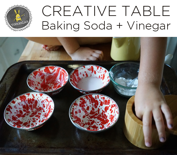 Creative Table Project | Baking Soda and Vinegar