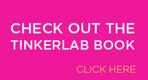 Check out the TinkerLab Book