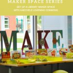 TinkerSpace: Library Learning Commons
