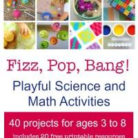 Fizz, Pop, Bang! Playful Science & Math Activities | Ebook!! | TinkerLab.com