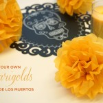Simple Paper Marigolds for Dia de los Muertos