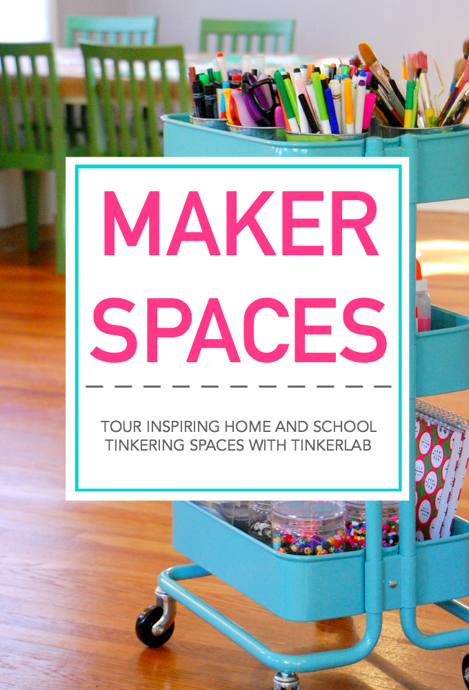 Tinkering Spaces | Makerspace Tours and Interviews | TinkerLab