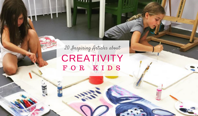 Inspiring articles about Creativity for Kids