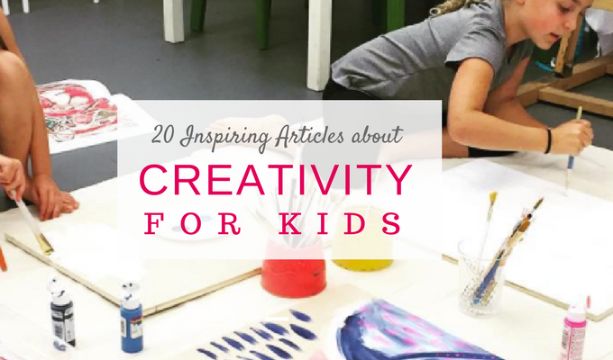 20 Inspiring Articles about Creativity for Kids