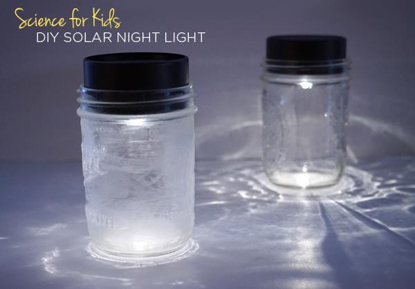 Science for Kids | DIY Solar Night Light