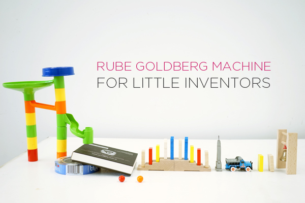 Easy Steps for building a Rube Goldberg Machine with Little Kids | Easy Rube Goldberg Ideas